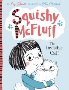 Squishy McFluff: The Invisible Cat! - book by Pip Jones